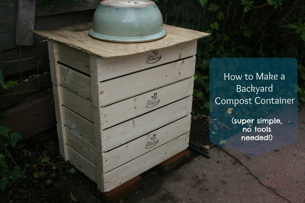 Make a backyard composter out of 3 stacked wooden crates -- can be found at Michael's or garden supply store. No tools needed!
